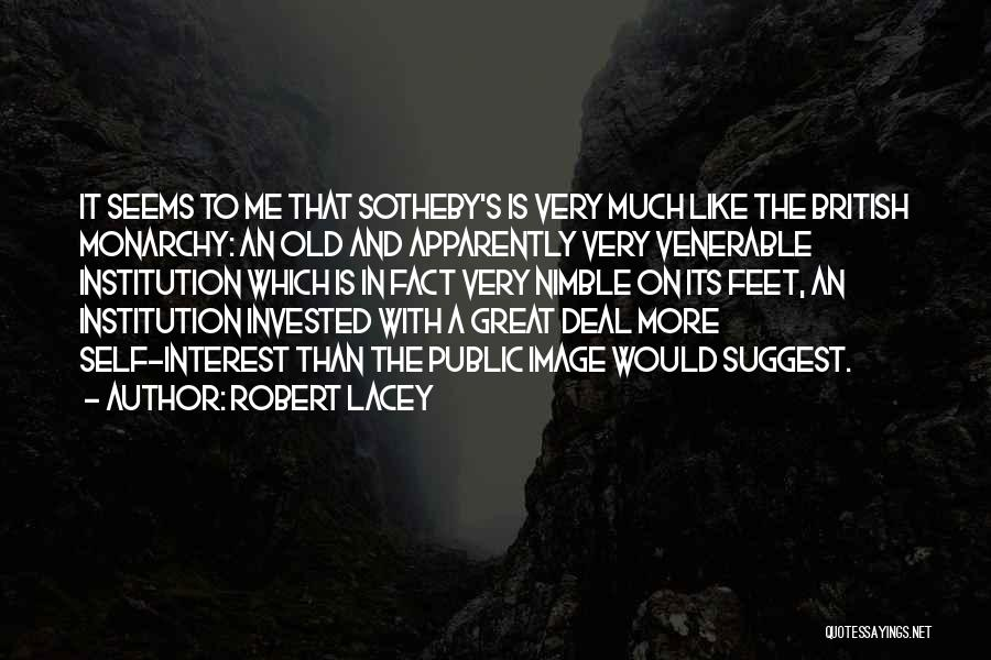 Robert Lacey Quotes 609810