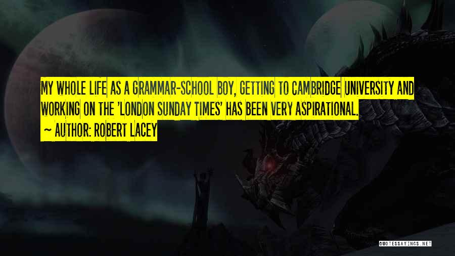 Robert Lacey Quotes 949895
