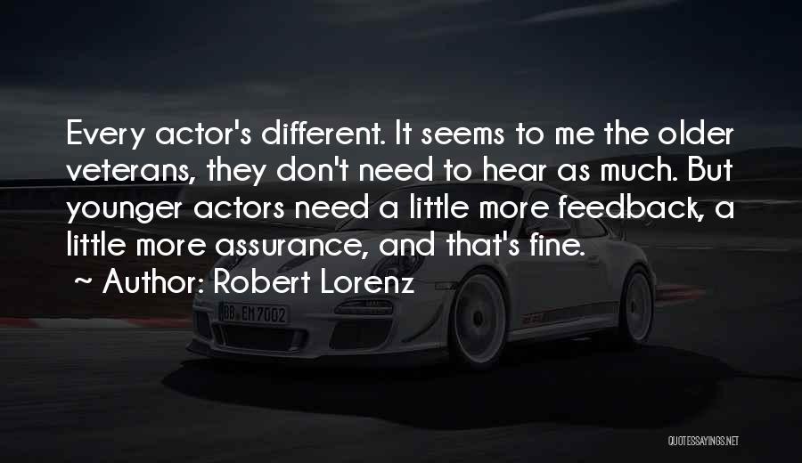 Robert Lorenz Quotes 1188618