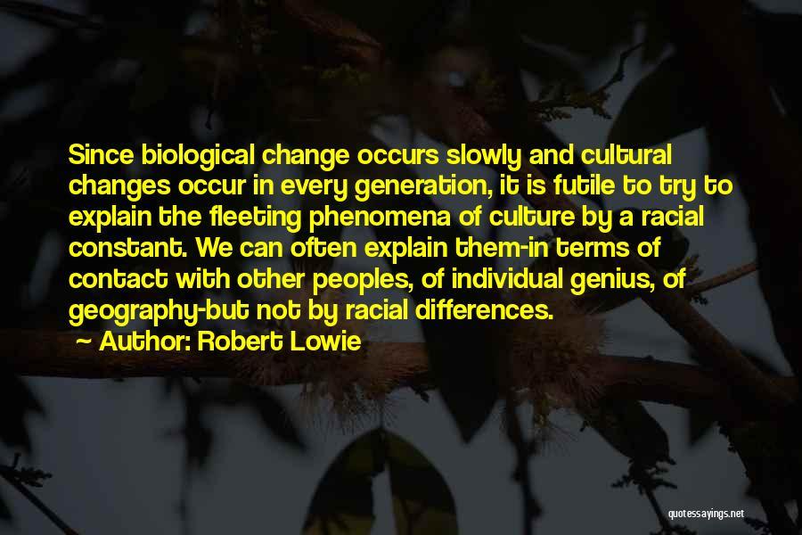 Robert Lowie Quotes 795106