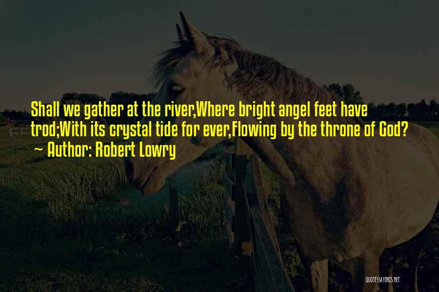 Robert Lowry Quotes 114123