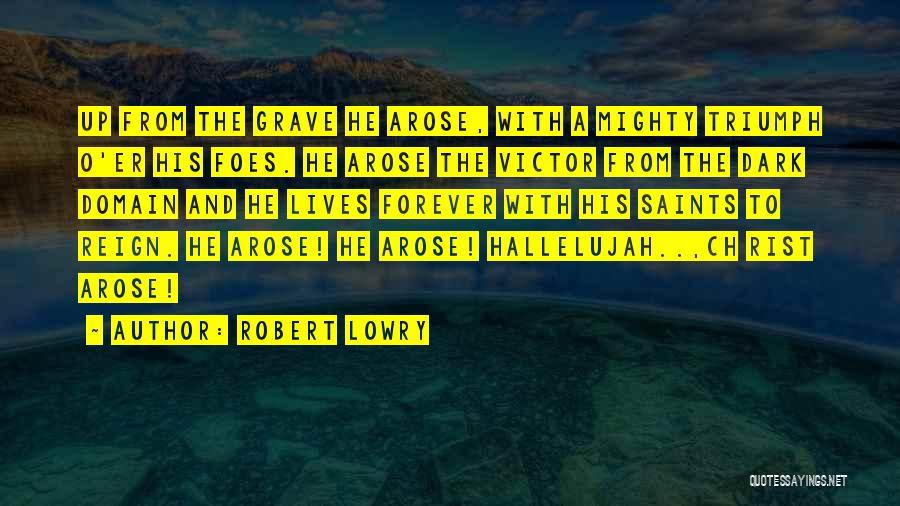 Robert Lowry Quotes 1653251