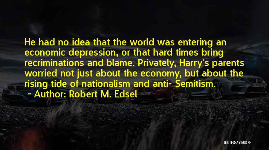 Robert M. Edsel Quotes 1281871