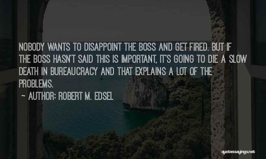 Robert M. Edsel Quotes 1561112