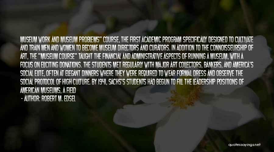 Robert M. Edsel Quotes 1626462
