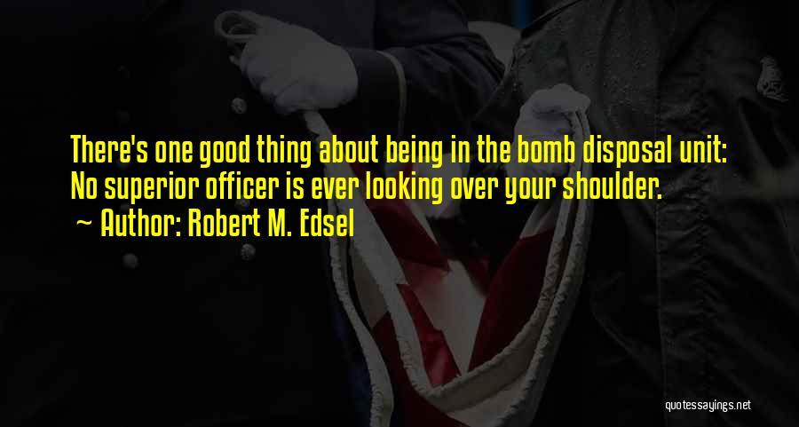 Robert M. Edsel Quotes 1629541