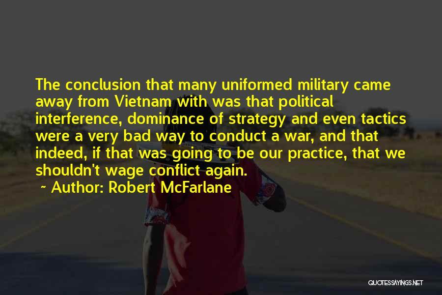 Robert McFarlane Quotes 1810361