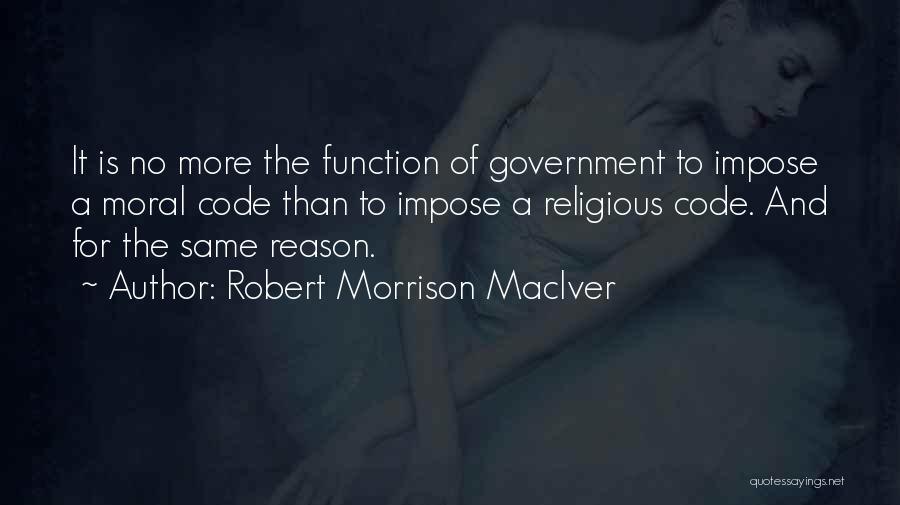 Robert Morrison MacIver Quotes 1316324