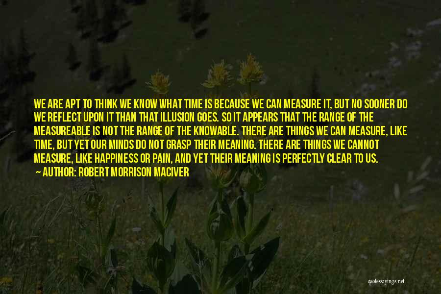 Robert Morrison MacIver Quotes 1701515