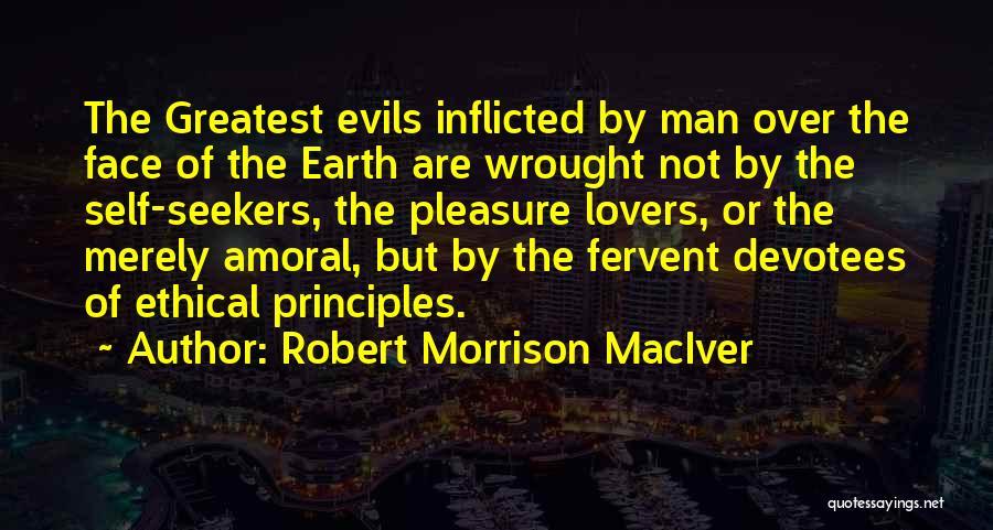 Robert Morrison MacIver Quotes 1777653