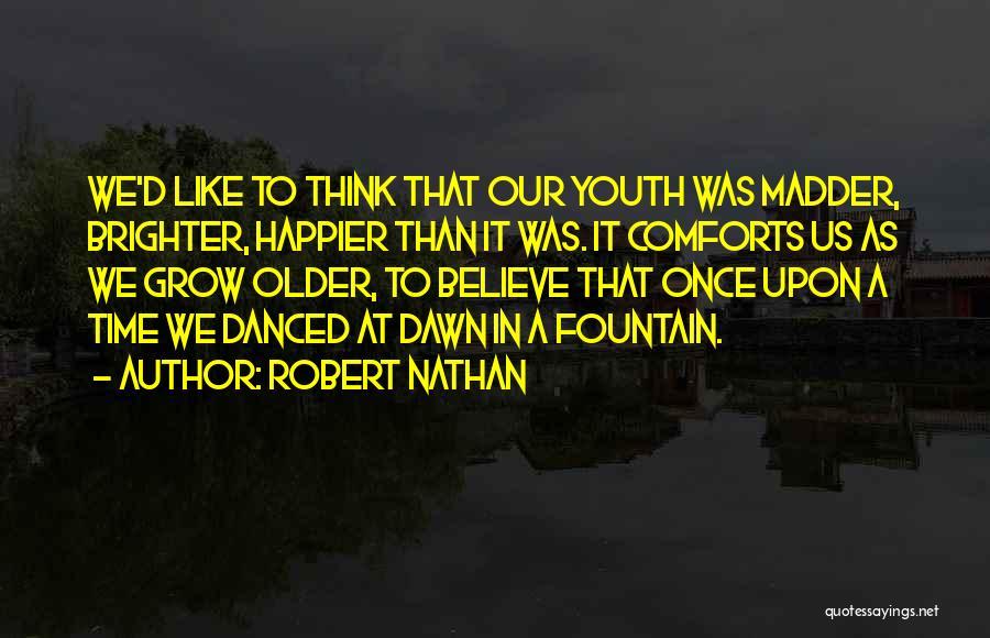 Robert Nathan Quotes 1183675