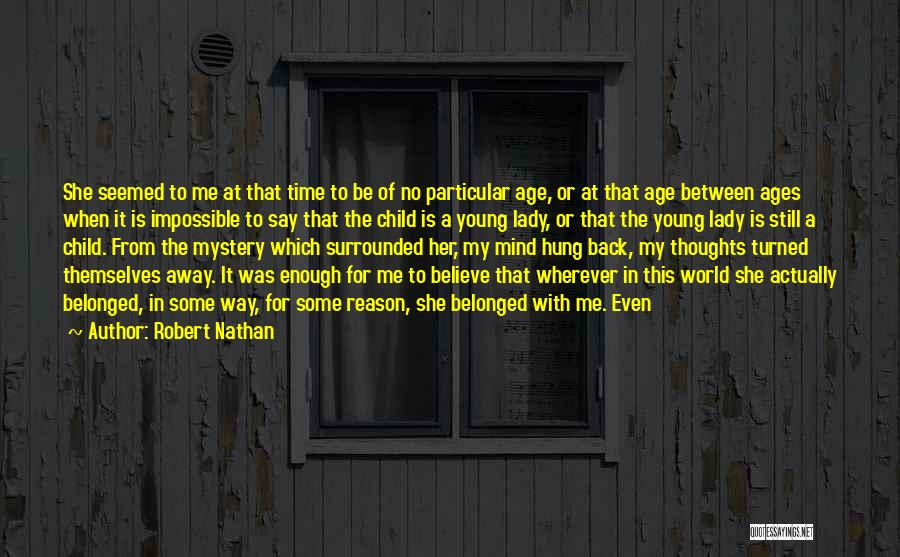 Robert Nathan Quotes 1282269