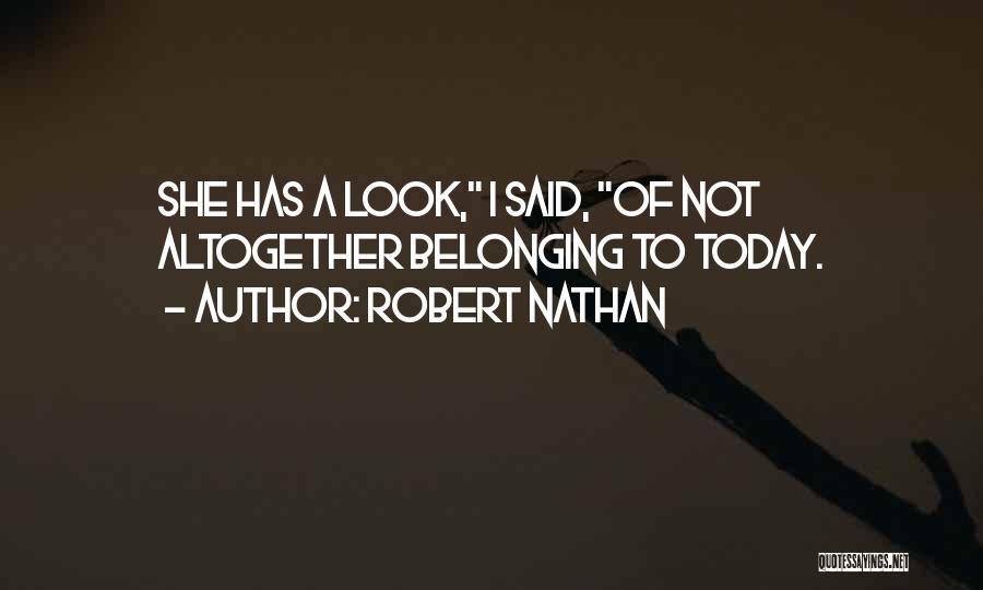 Robert Nathan Quotes 1601986
