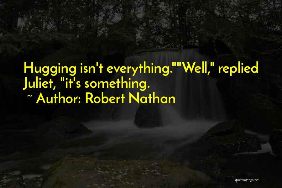 Robert Nathan Quotes 182543