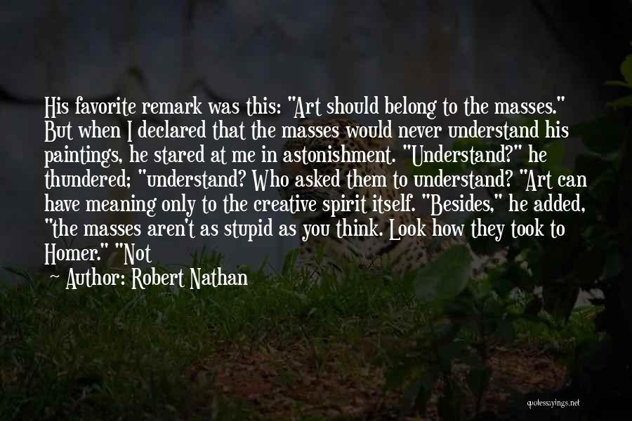 Robert Nathan Quotes 942120