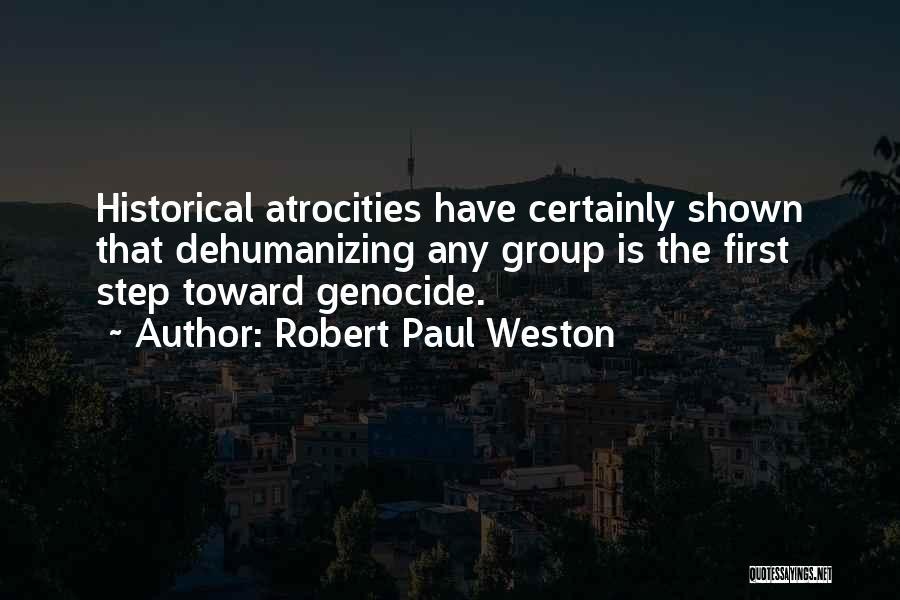 Robert Paul Weston Quotes 1101795