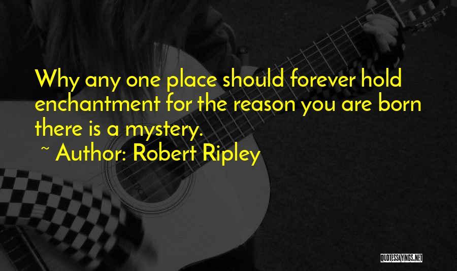 Robert Ripley Quotes 1355543
