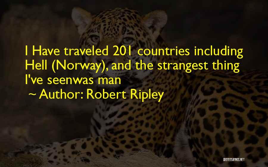 Robert Ripley Quotes 1523349