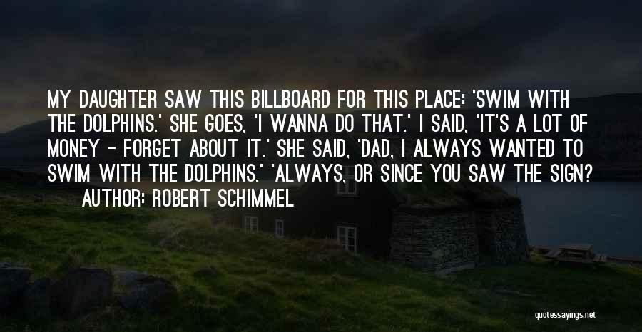 Robert Schimmel Quotes 1448425