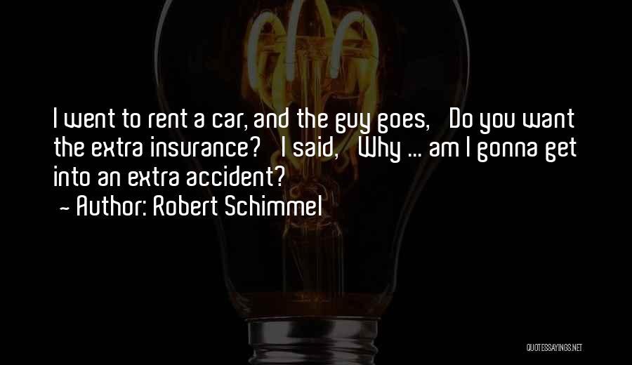 Robert Schimmel Quotes 1451207