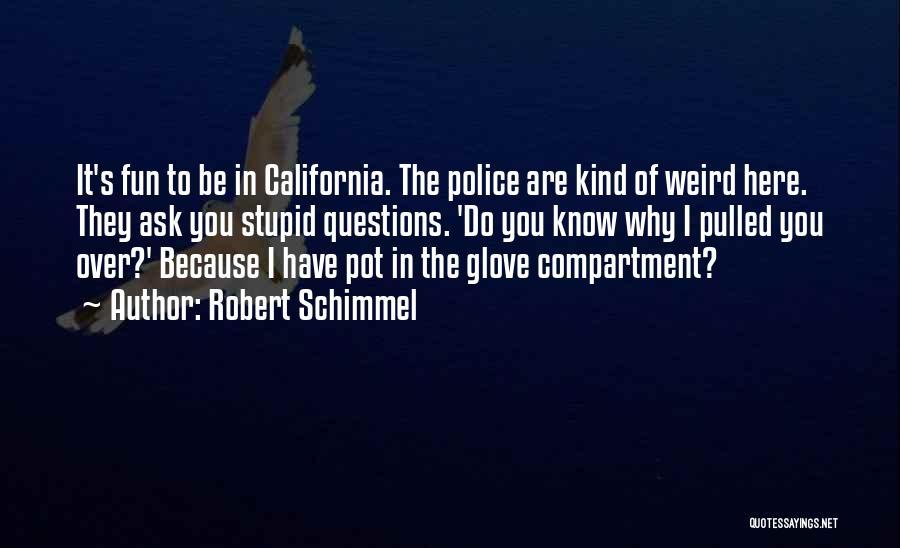 Robert Schimmel Quotes 2215137