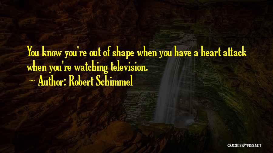 Robert Schimmel Quotes 392008