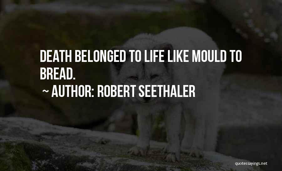 Robert Seethaler Quotes 101909
