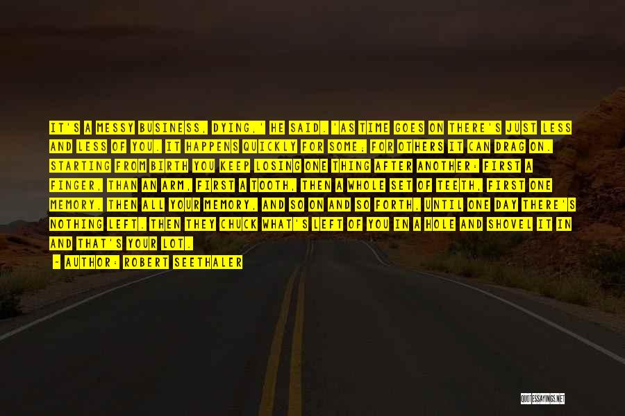 Robert Seethaler Quotes 2036256