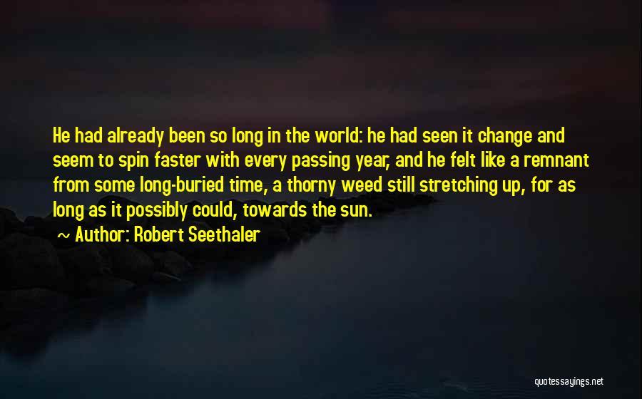 Robert Seethaler Quotes 98988