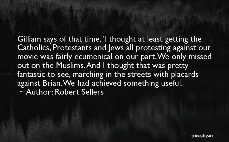 Robert Sellers Quotes 199664