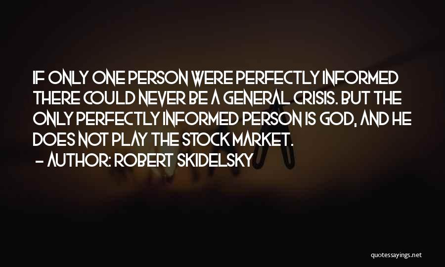 Robert Skidelsky Quotes 1903529