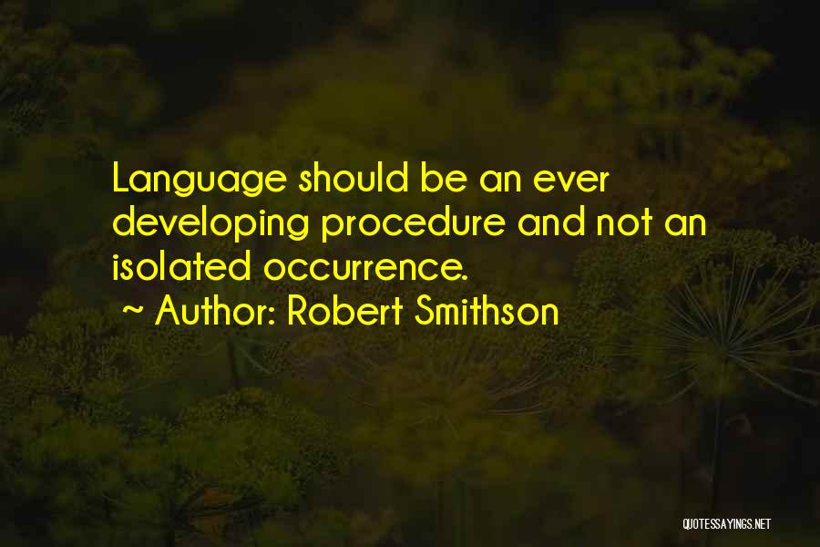 Robert Smithson Quotes 1028783