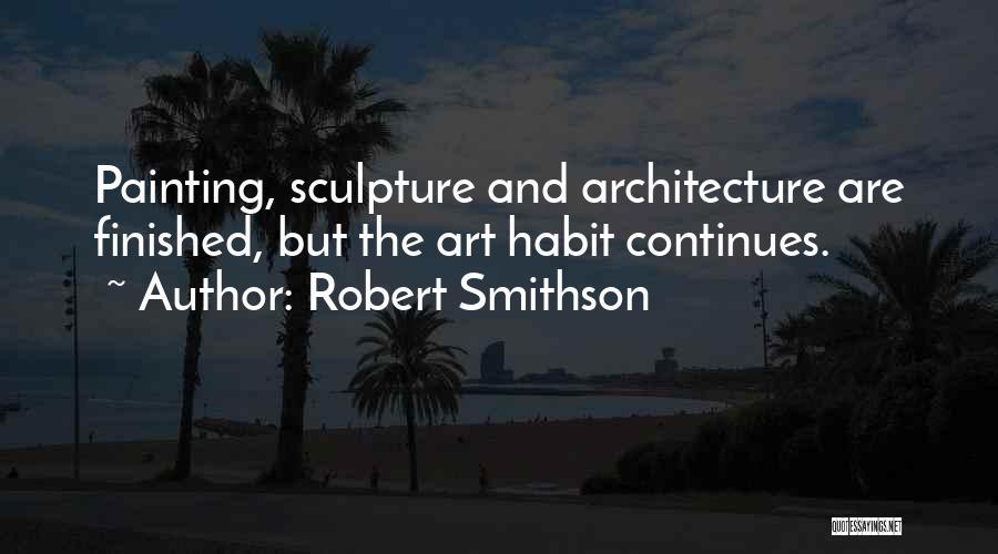 Robert Smithson Quotes 1161060