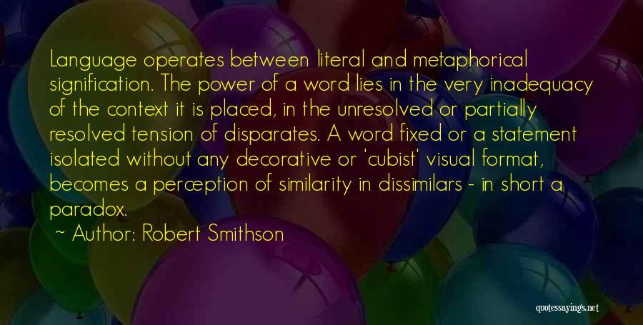 Robert Smithson Quotes 1206761