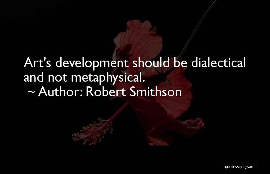 Robert Smithson Quotes 1247178
