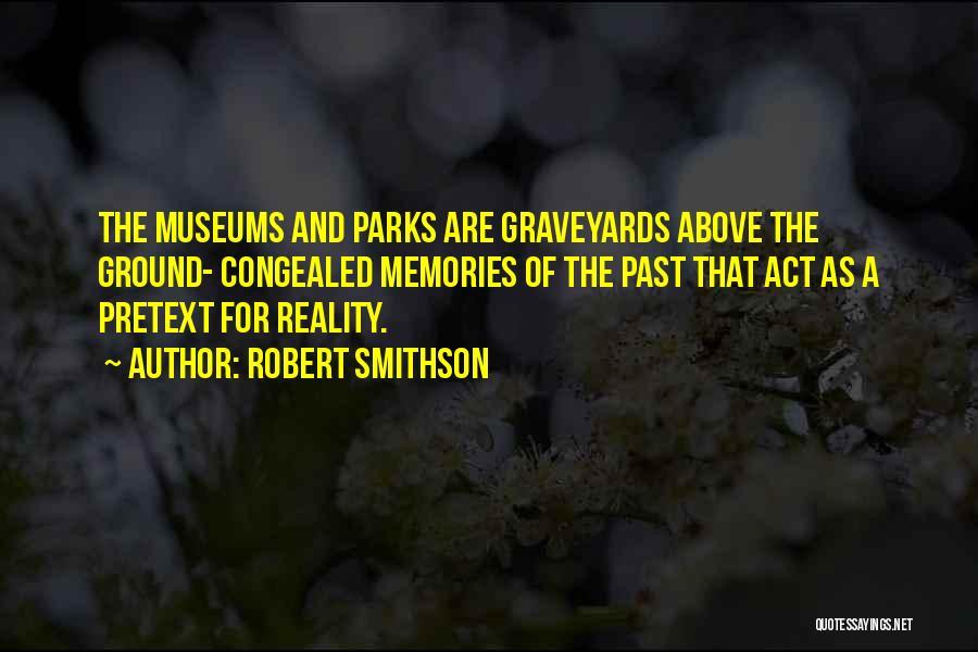 Robert Smithson Quotes 1303093