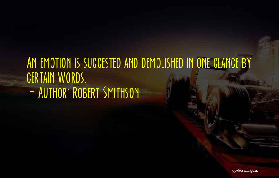 Robert Smithson Quotes 1374303
