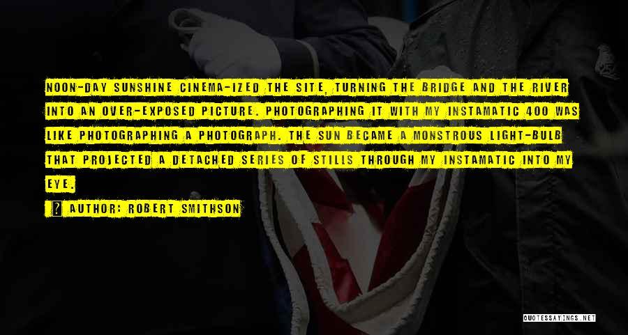 Robert Smithson Quotes 1408507