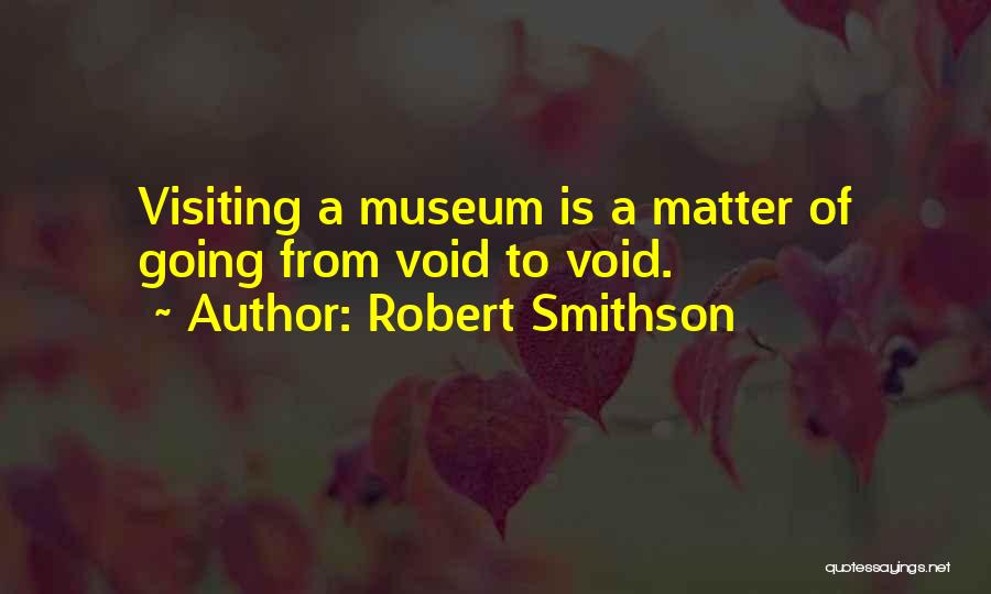 Robert Smithson Quotes 1748469