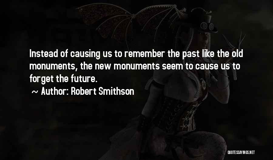 Robert Smithson Quotes 215688
