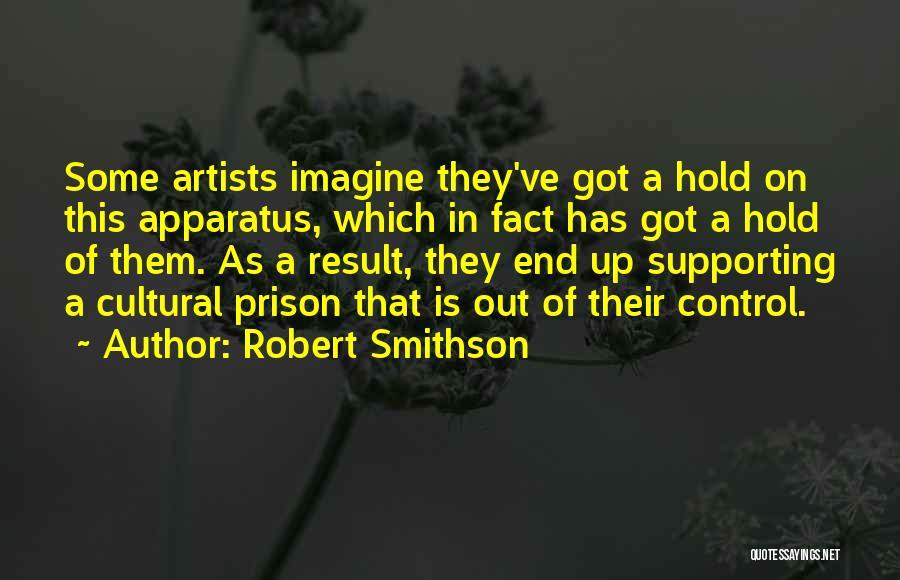 Robert Smithson Quotes 2222337