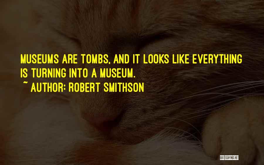 Robert Smithson Quotes 2235761