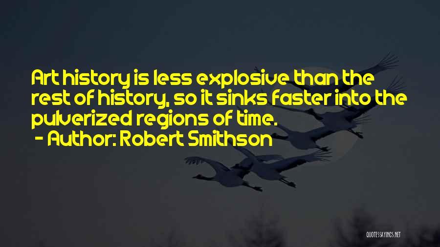 Robert Smithson Quotes 2256419