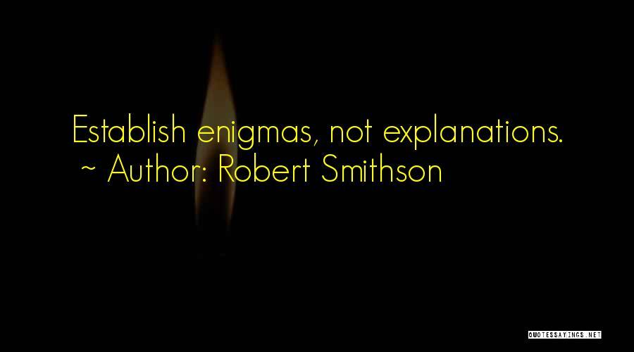 Robert Smithson Quotes 519413