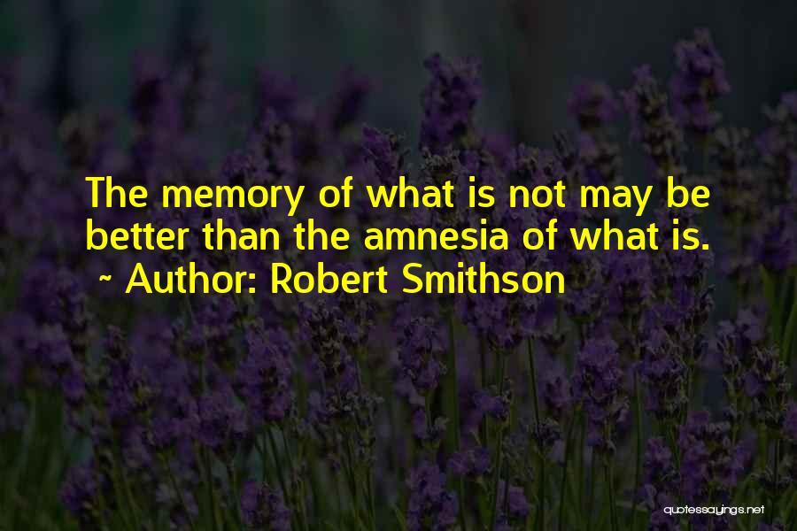 Robert Smithson Quotes 758917