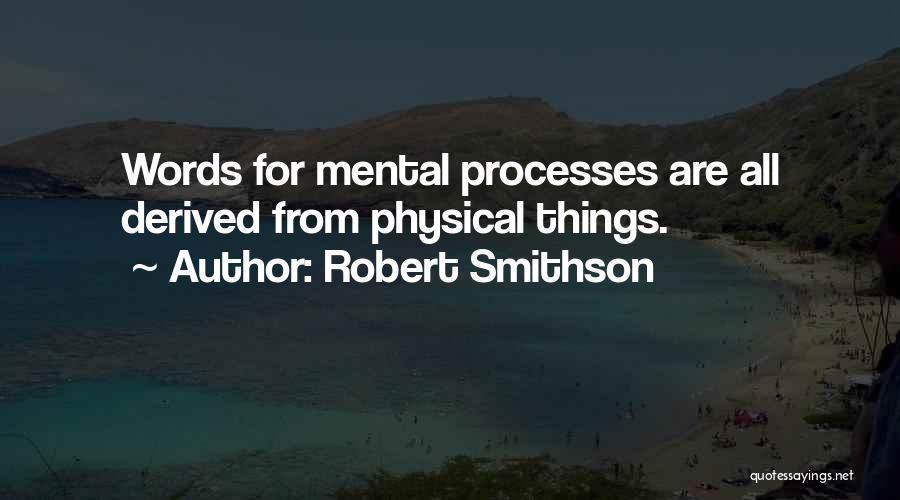 Robert Smithson Quotes 804214