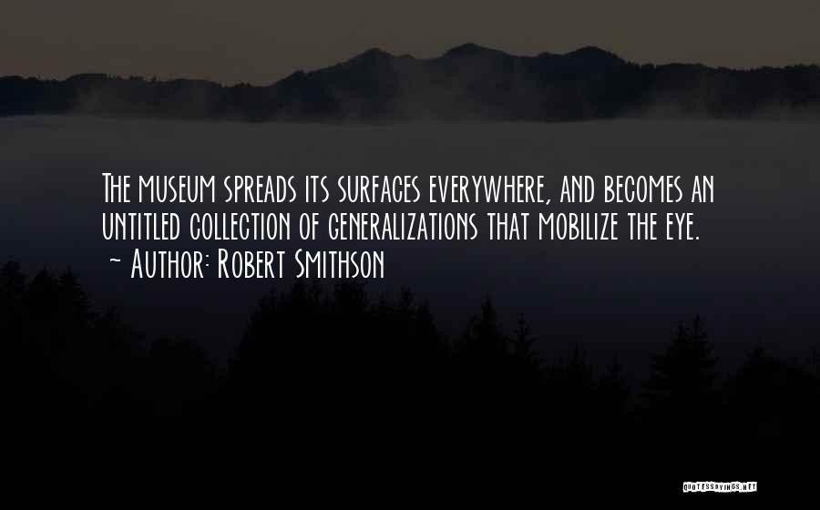 Robert Smithson Quotes 94538