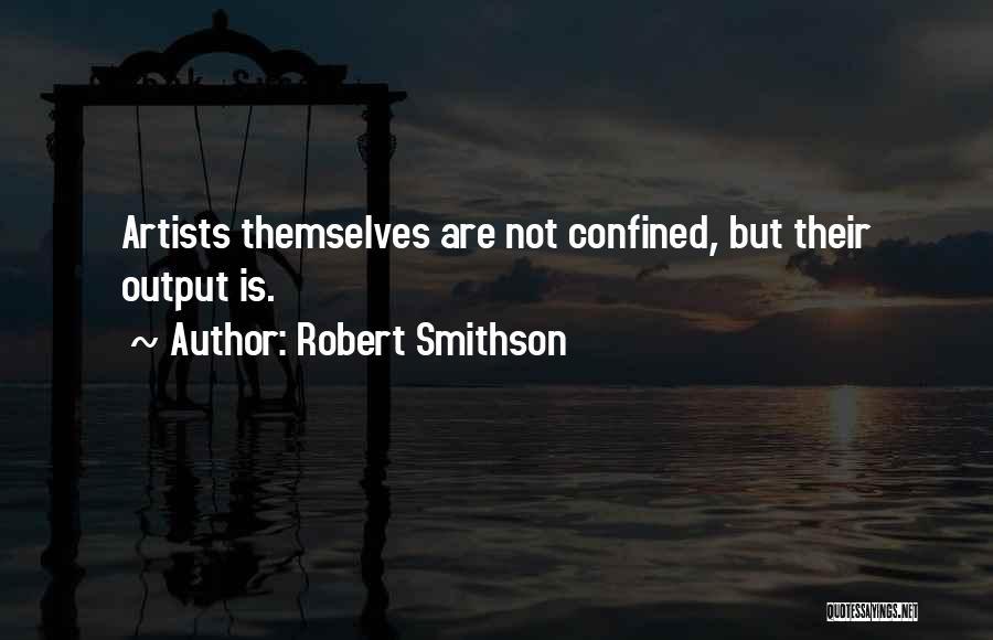 Robert Smithson Quotes 971190
