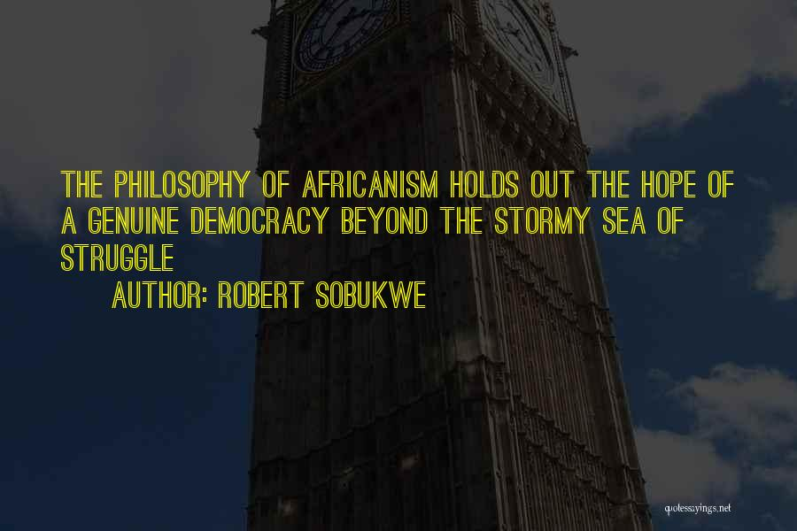 Robert Sobukwe Quotes 420302