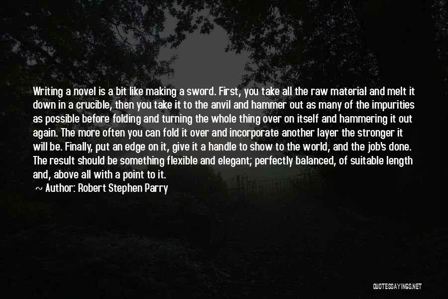 Robert Stephen Parry Quotes 2092167